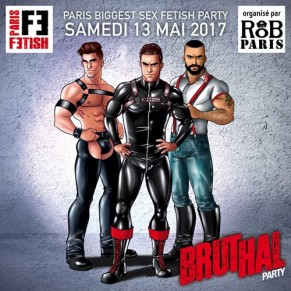 La Bruthal Party # 4 se tiendra le 13 mai - Paris Fetish 2017