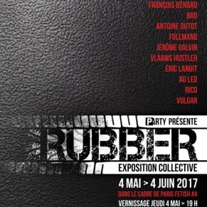 <I>RUBBER</I>, le latex s'expose - Paris Fetish 2017