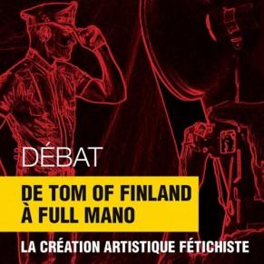 De Tom of Finland à Full Mano, la création artistique fétichiste  - Paris Fetish / Débat