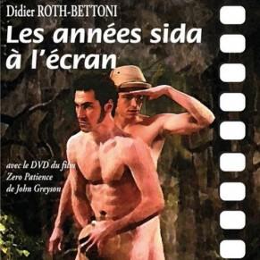 Les années sida à l'écran, par Didier Roth-Bettoni - Livre / Film