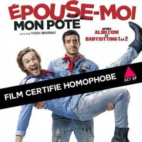 <I>Epouse-moi mon pote</I> taxé de film homophobe - Cinéma