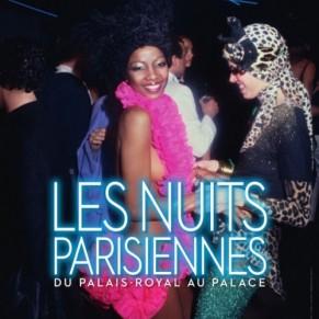 Les légendaires nuits parisiennes du Palais-Royal au Palace  - Exposition