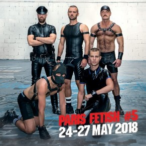 Les 5 ans de Paris Fetish, du 24 au 27 mai